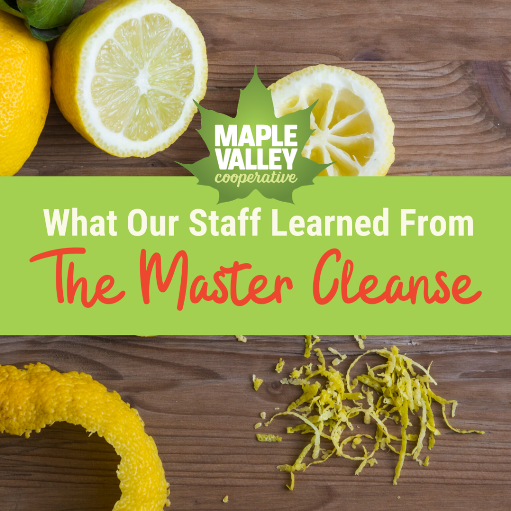 What our staff learned when they tried the Master Cleanse