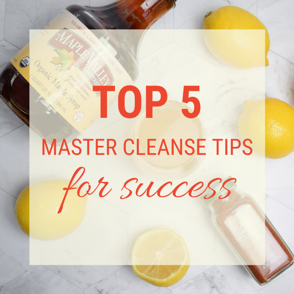 Top Five Organic Master Cleanse Success Tips from Maple Valley Cooperative